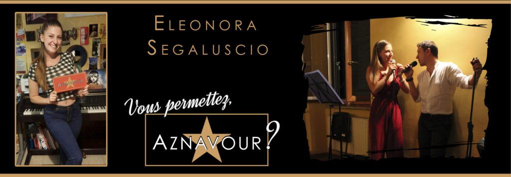 "Eleonora Segaluscio - ""Vous permettez, Aznavour?"" - Michelangelo Nari"