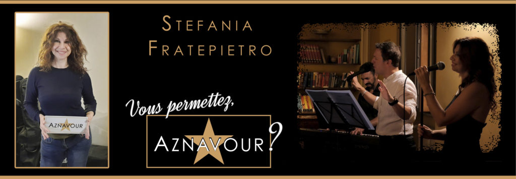 Stefania Fratepietro - Vous permettez, Aznavour? di Michelangelo Nari