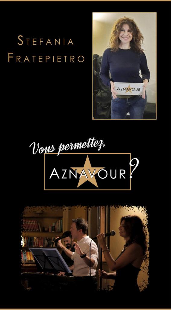 """Stefania Fratepietro - """"Vous permettez, Aznavour?"""" - Michelangelo Nari"""