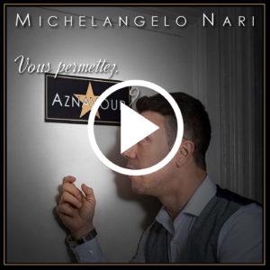 "Michelangelo Nari - Copertina ""Vous permettez, Aznavour?""con tasto Play"