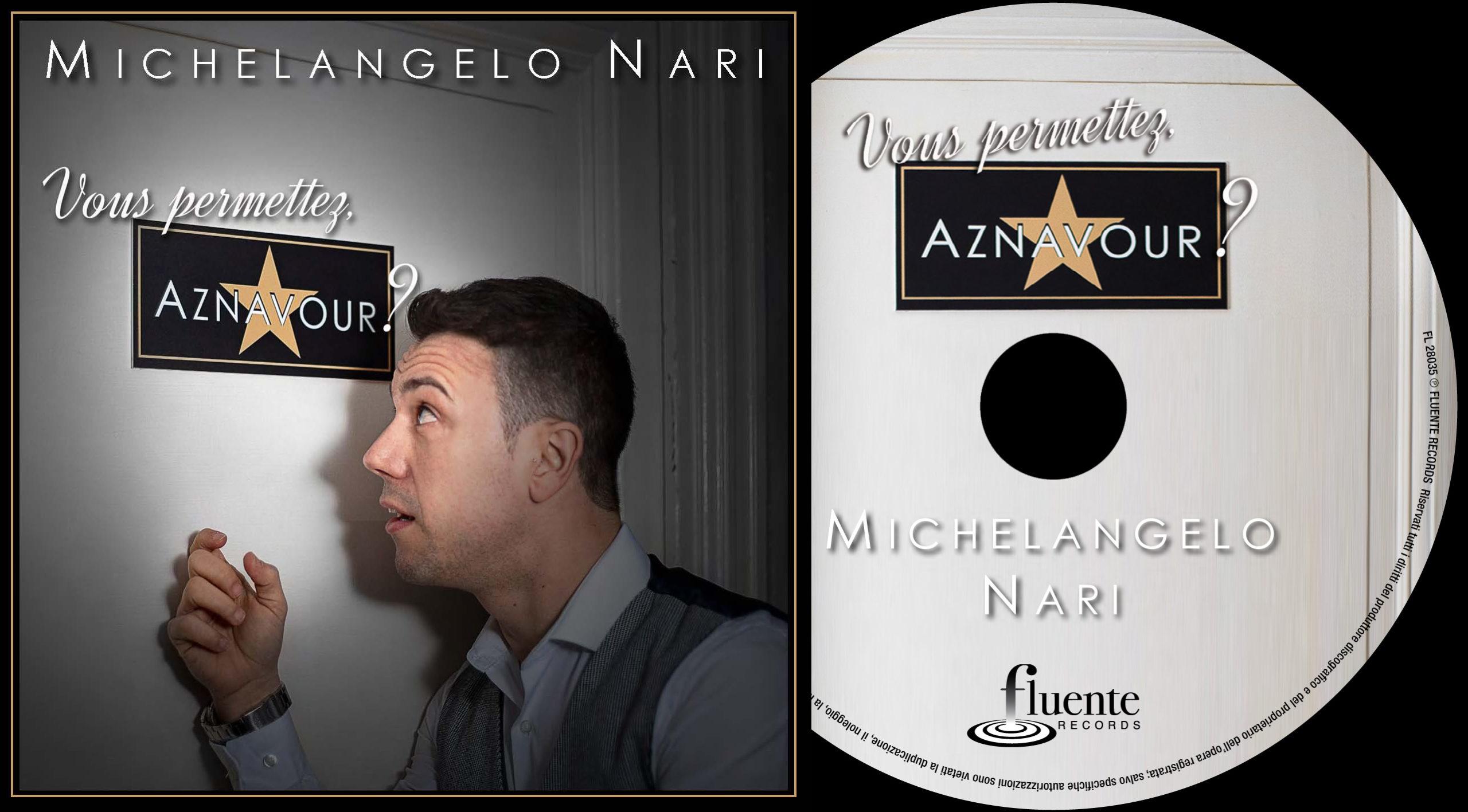 "Michelangelo Nari - ""Vous permettez, Aznavour?"" - Cover and CD"