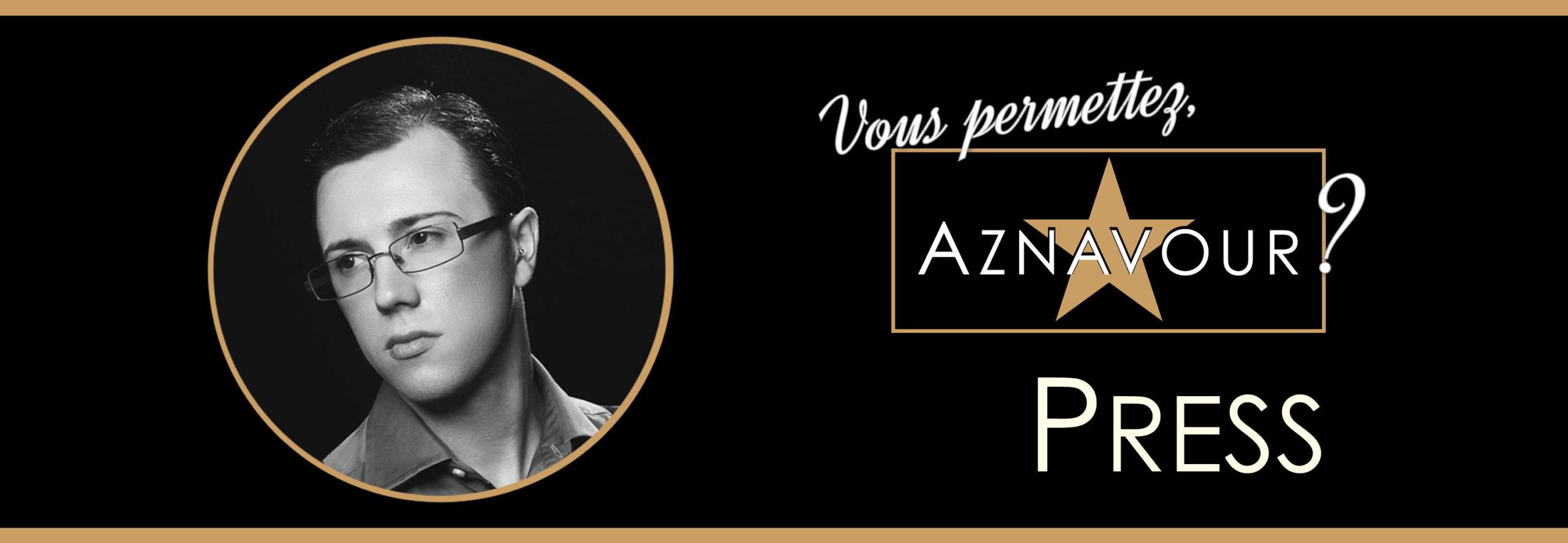 """Michelangelo Nari - Press - """"Vous permettez, Aznavour?"""""""