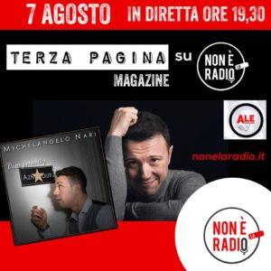 Non è la radio - Michelangelo Nari - Intervista 07-08-2020