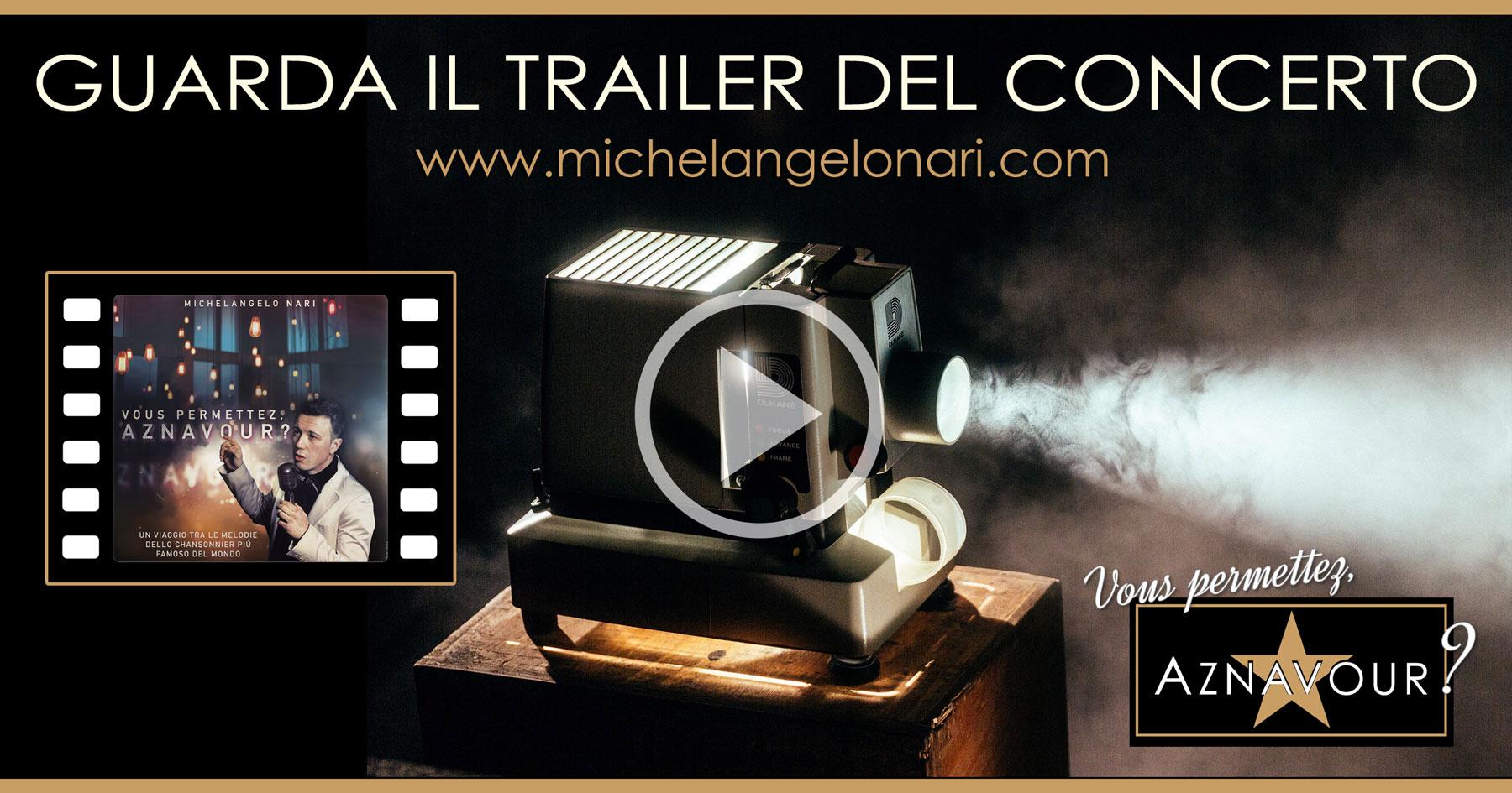 """Guarda il trailer del concerto - """"Vous permettez, Aznavour?"""" - Michelangelo Nari"""